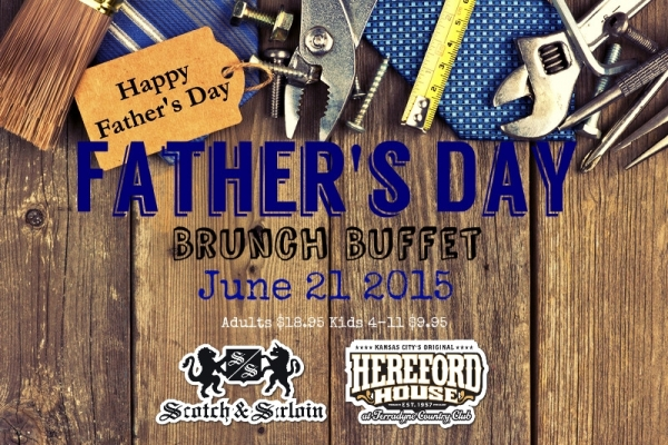 Who needs another tie? Treat Dad to Brunch Buffet at Scotch and Sirloin and show him that he is your number one!